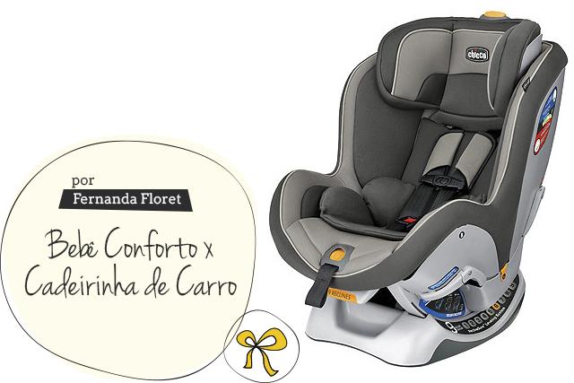 c601563f0 Bebê Conforto X Cadeirinha de Carro - Vestida de Mãe | Blog sobre ...